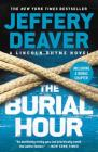 The Burial Hour (A Lincoln Rhyme Novel #14) Cover Image