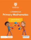 Cambridge Primary Mathematics Learner's Book 2 with Digital Access (1 Year) (Cambridge Primary Maths) Cover Image