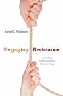 Engaging Resistance: How Ordinary People Successfully Champion Change Cover Image