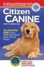 Citizen Canine: Ten Essential Skills Every Well-Mannered Dog Should Know Cover Image
