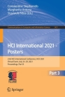 Hci International 2021 - Posters: 23rd Hci International Conference, Hcii 2021, Virtual Event, July 24-29, 2021, Proceedings, Part III (Communications in Computer and Information Science #1421) Cover Image