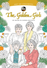 Art of Coloring: Golden Girls: 100 Images to Inspire Creativity Cover Image