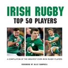 Irish Rugby: Top 50 Players Cover Image