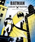 Batman: Flashlight Projections Cover Image