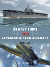 US Navy Ships vs Japanese Attack Aircraft: 1941–42 (Duel) Cover Image