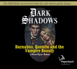 Barnabas, Quentin and the Vampire Beauty (Dark Shadows #32) Cover Image