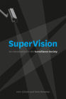 SuperVision: An Introduction to the Surveillance Society Cover Image