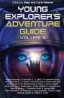 Young Explorer's Adventure Guide, Volume 6 Cover Image