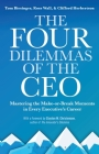 The Four Dilemmas of the CEO: Mastering the make-or-break moments in every executive's career Cover Image