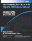 Maine 2020 Journeyman Electrician Exam Questions and Study Guide: 400+ Questions for study on the National Electrical Code Cover Image
