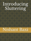 Introducing Sluttering Cover Image