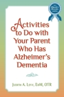 Activities to Do with Your Parent Who Has Alzheimer's Dementia Cover Image