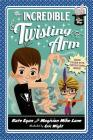 The Incredible Twisting Arm (Magic Shop Series #2) Cover Image