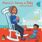 Mommy's Having a Baby Coloring & Activity Book Cover Image