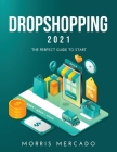 Dropshopping 2021: The Perfect Guide to Start Cover Image