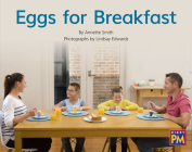Eggs for Breakfast: Leveled Reader Red Non Fiction Level 5/6 Grade 1 (Rigby PM) Cover Image