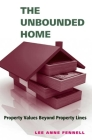 The Unbounded Home: Property Values Beyond Property Lines Cover Image