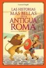 Las Historias Mas Bellas de la Antigua Roma Cover Image
