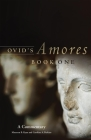 Ovid's Amores, Book One: A Commentary (Oklahoma Series in Classical Culture #41) Cover Image