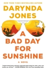 A Bad Day for Sunshine: A Novel (Sunshine Vicram Series #1) Cover Image