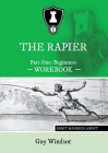 The Rapier Part One Beginners Workbook: Right Handed Layout Cover Image