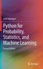 Python for Probability, Statistics, and Machine Learning Cover Image