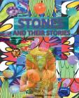 Stones and Their Stories: With Armenian and Russian Translation of Stone Names: Interesting facts and legends about stones Cover Image