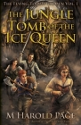 The Jungle Tomb of the Ice Queen Cover Image