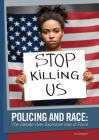 Policing and Race: The Debate Over Excessive Use of Force Cover Image