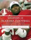 Legends of Alabama Football: Joe Namath, Ozzie Newsome, Mark Ingram Jr., and Other Alabama Stars Cover Image
