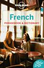 Lonely Planet French Phrasebook & Dictionary (Lonely Planet Phrasebook and Dictionary) Cover Image
