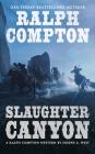 Ralph Compton Slaughter Canyon (A Ralph Compton Western) Cover Image