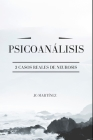 Psicoanálisis: 3 Casos Reales de Neurosis Cover Image