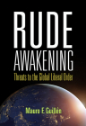 Rude Awakening: Threats to the Global Liberal Order Cover Image