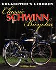 Classic Schwinn Bicycles Cover Image