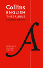Collins English Thesaurus Essential Edition: 300,000 Synonyms and Antonyms for Everyday Use (Collins Essential Editions) Cover Image