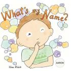 What's my name? AARON Cover Image