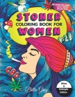 Stoner coloring book for women: Stoner coloring for adults / psychedelic book Cover Image