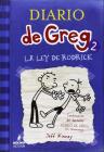 La Ley de Rodrick /Rodrick Rules: Diario de Greg La Ley de Rodrick Cover Image