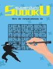 libro de rompecabezas de sudoku superduro: Un libro de sudoku para expertos y profesionales Cover Image