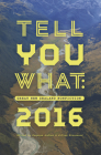 Tell You What: Great New Zealand Nonfiction 2016 Cover Image
