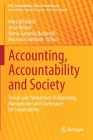 Accounting, Accountability and Society: Trends and Perspectives in Reporting, Management and Governance for Sustainability (Csr) Cover Image