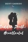 Sudden Death: Heartbeat Cover Image