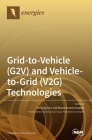 Grid-to-Vehicle (G2V) and Vehicle-to-Grid (V2G) Technologies Cover Image