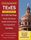 TExES Core Subjects EC-6 291 Test Prep: TExES 291 Study Guide and Practice Test Questions [2nd Edition] Cover Image