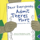 Dear Everybody, Admit There's Hurt: Addressing Grief Cover Image