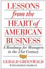 Lessons from the Heart of American Business: A Roadmap for Managers in the 21st Century Cover Image