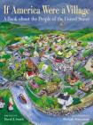 If America Were a Village: A Book about the People of the United States (CitizenKid) Cover Image