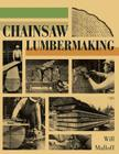 Chainsaw Lumbermaking Cover Image