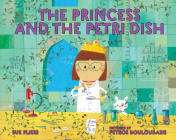 The Princess and the Petri Dish Cover Image